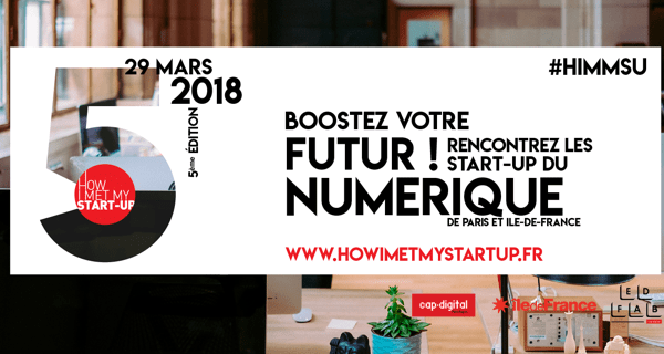 How I Met My Start-Up 2018 : 25 Start-ups ouvrent leurs portes à nos apprenants