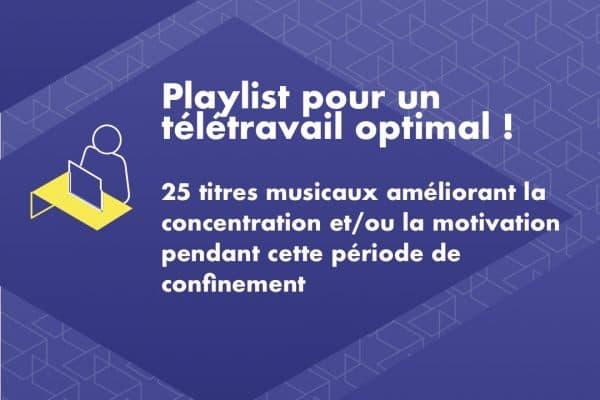 Confinement : la playlist musicale de WebForce3 pour mieux travailler !