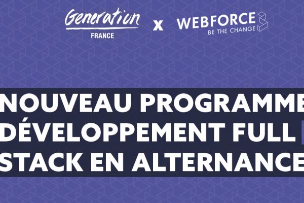 WebForce3 et Generation France lancent une formation unique de Développeur·se Full Stack en alternance