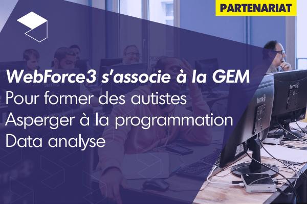 WebForce3 s'associe à Grenoble Ecole de Management pour former des autistes Asperger à la programmation et data analyse