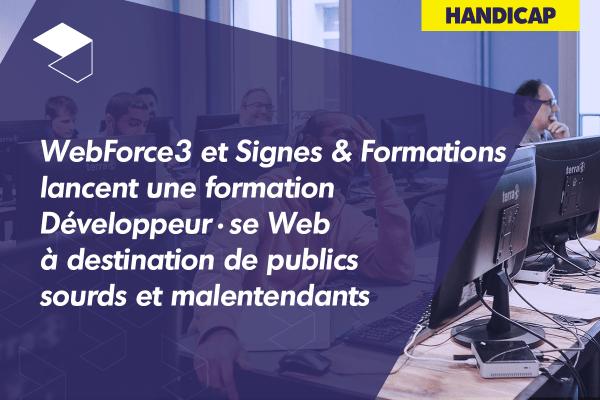 WebForce3 et Signes & Formations lancent une formation de Développeur Web à destination de publics sourds et malentendants