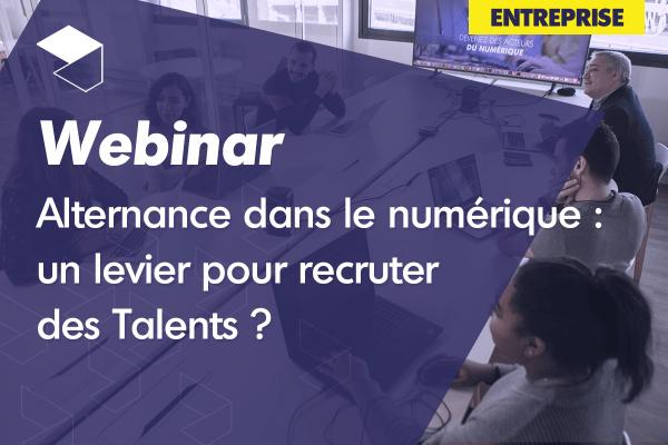 [Webinar] Alternance dans le Numérique : un levier pour recruter des talents ?