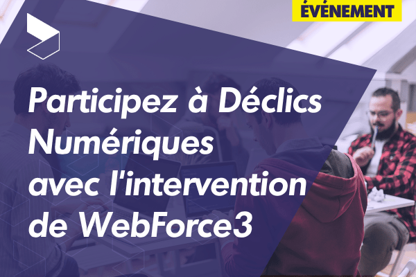 Participez au programme Déclics Numériques avec WebForce3 en Auvergne-Rhône-Alpes