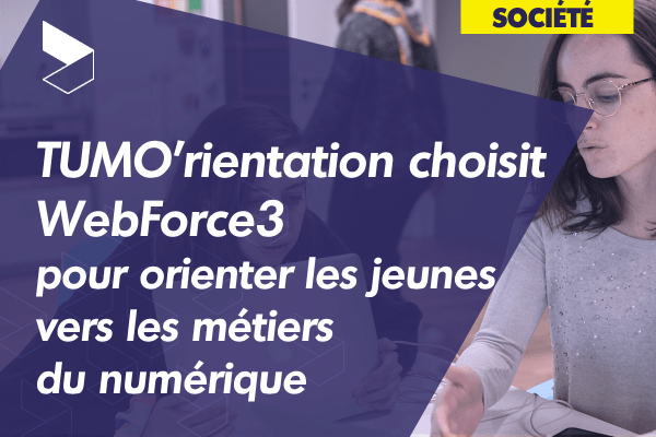 TUMO Paris choisit WebForce3 pour orienter les jeunes vers les métiers du numérique
