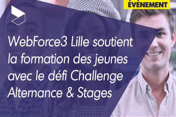 WebForce3 Lille soutient la formation des jeunes avec le défi Challenge Alternance & Stages