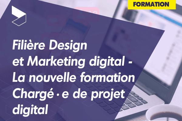 La filière Design et Marketing digital s'enrichit avec la nouvelle formation Chargé·e de projet digital